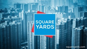 Square Yards, PropTech, Property Technology, Online property portals, India real estate news, Indian realty news, Real estate news India, Indian property market news, Investment in property, Track2Realty