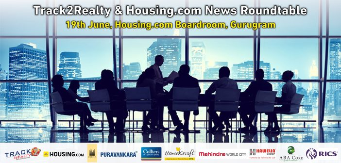 Track2Realty & Housing.com to host roundtable on the global competitiveness of Indian real estate